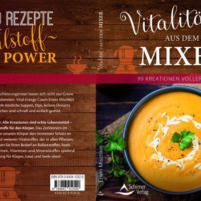 """""""Es ist vollbracht"""" – Mein erstes Buch  – Vitalität aus dem Mixer ist erschienen und ab sofort zu bestellen"""